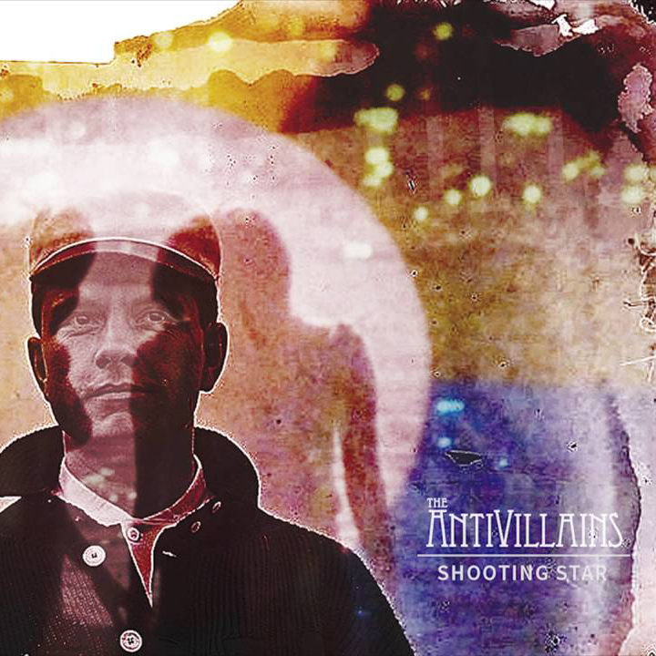 "The Antivillians - ""Shooting Star"" (Single)"