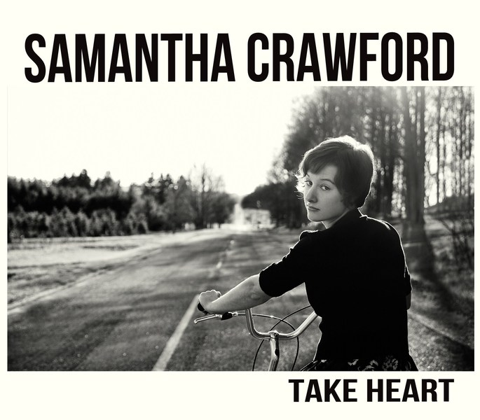 "Samantha Crawford - ""Take Heart"""