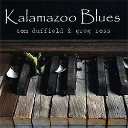 "Tom Duffield & Greg Ross - ""Kalamazoo Blues"""