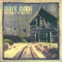 "Mark Duval - ""Rhythm of the Rustbelt"""