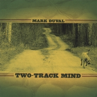 "Mark Duval - ""Two-Track Mind"""