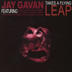 "Jay Gavan - ""Take A Flying Leap"""