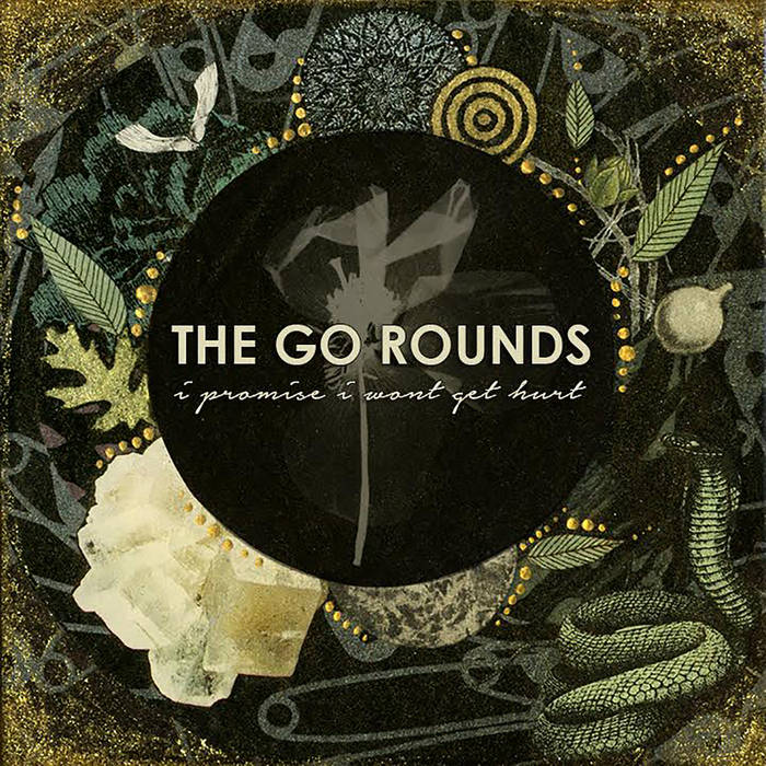 "The Go Rounds - ""I Promise I Won't Get Hurt"""