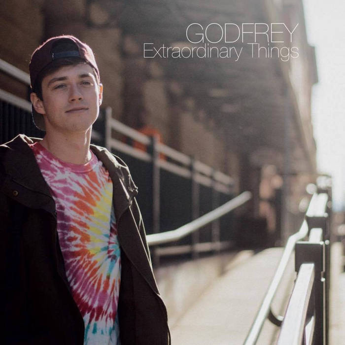 "Godfrey - ""Extraordinary Things"""