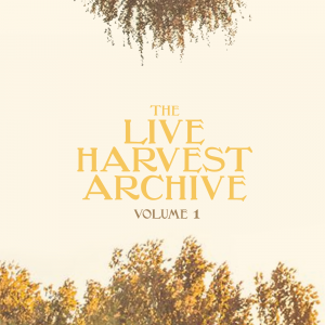 Live Harvest Archive Vol 1.png