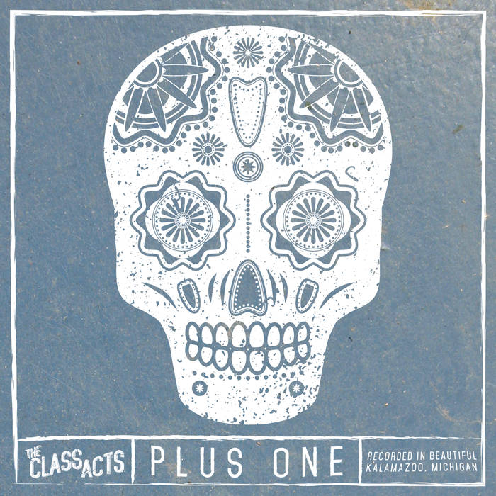 "The Class Acts - ""Plus One"""