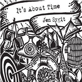"Jen Sygit - ""It's About Time"""