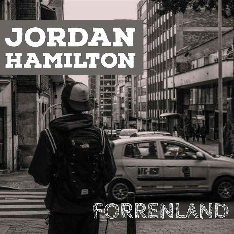 "Jordan Hamilton - ""Forrenland"""
