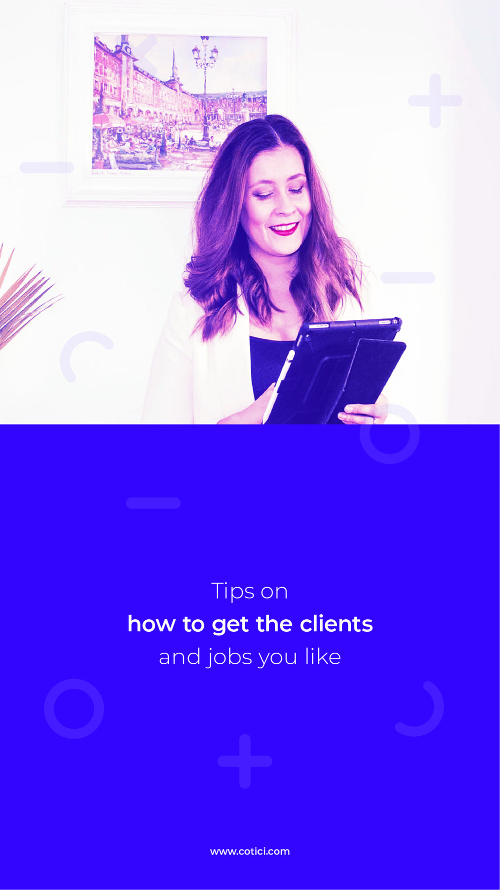 TIps on how to get the clients and jobs you like.jpg