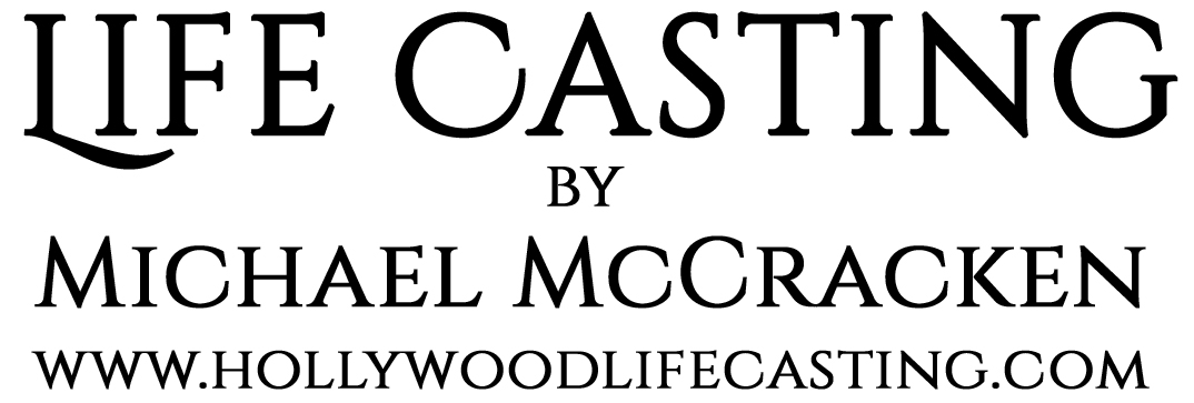 History of Lifecasting — Hollywood Lifecasting