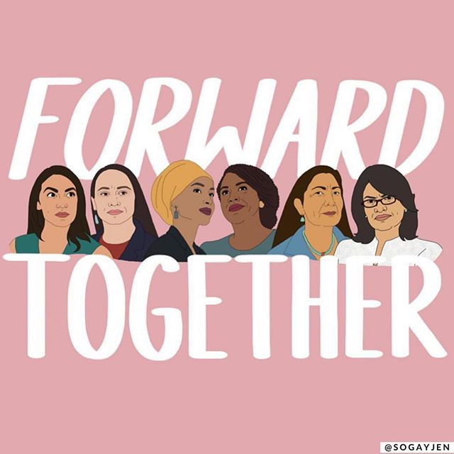 It's been amazing to see all the new women and especially WOC members of Congress start their term. Here's to moving forward together for all of us. #ForwardTogether