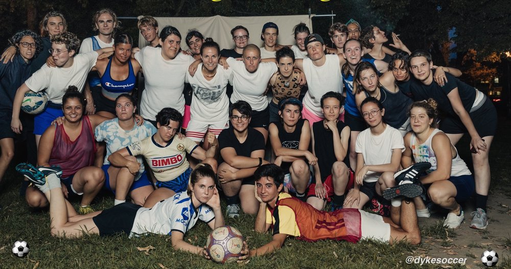 "DYKE SOCCER - GOAL 10 I ""We are dykes and people who don't mind being mistaken for one!"""