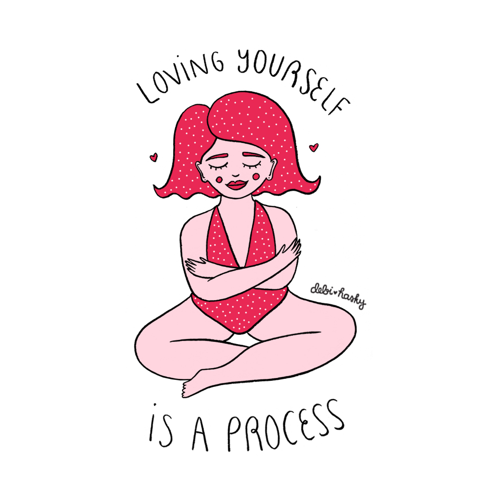 Loving Yourself is a Process Illustration, Personal