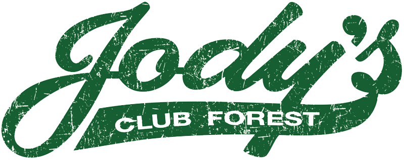 Jody's Club Forest | Restaurant & Bar