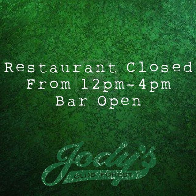 Attention: due to a private party the restaurant will be closed from 12pm-4pm today. The #bar will be open! @jodysclubforest