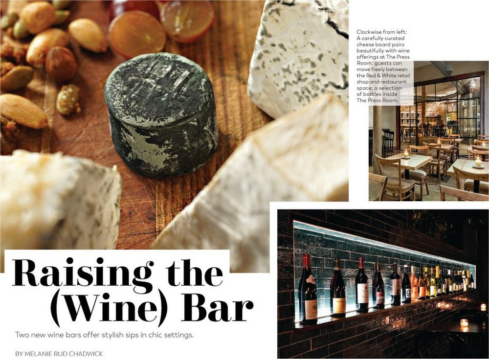 Modern Luxury - Men's Book Chicago Edition  - Raising the (Wine) Bar - Winter 2017-18
