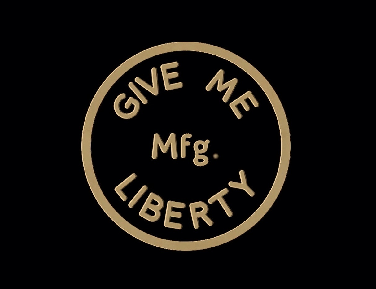 Give Me Liberty Mfg.