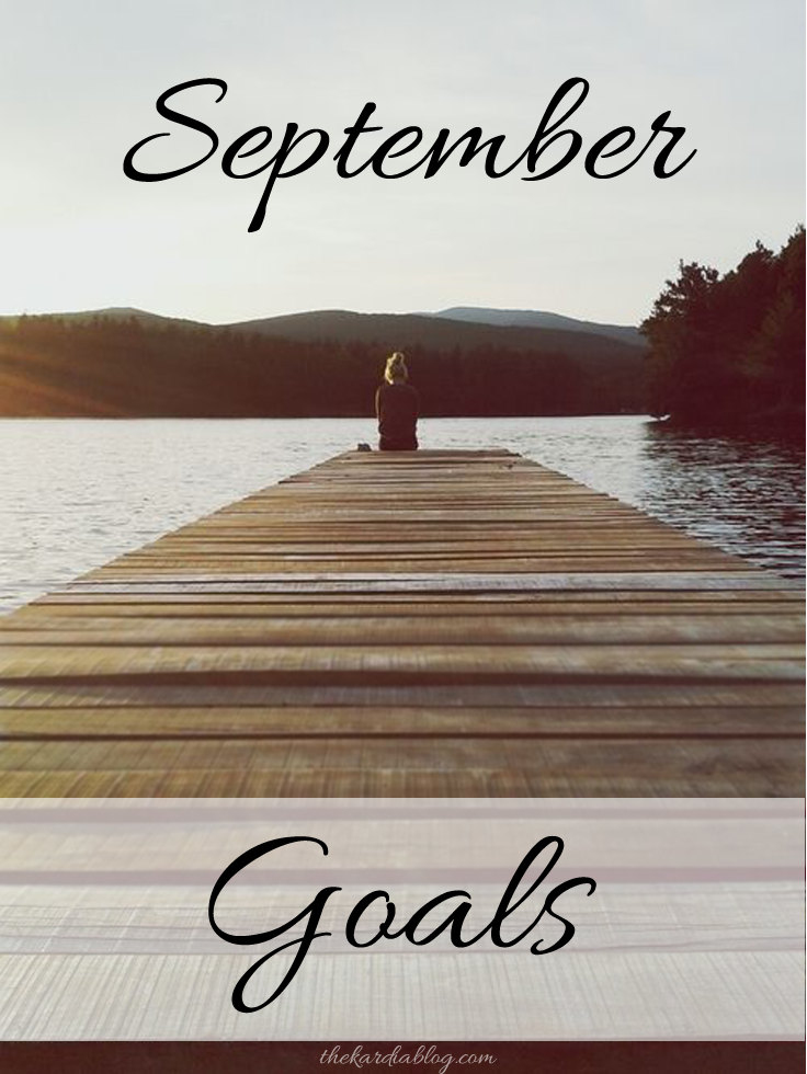 September Goals | The Kardia Blog