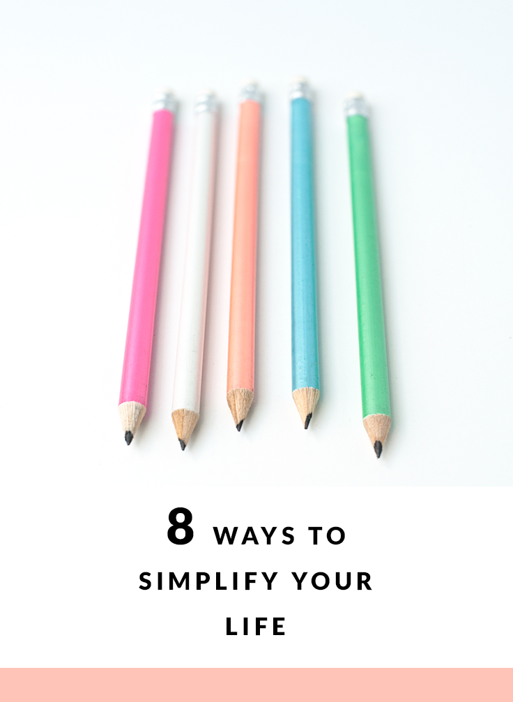 This list of 8 things to do to simplify your life today will help you begin living a happier, more balanced lifestyle.