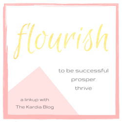 Flourish Linkup with The Kardia Blog