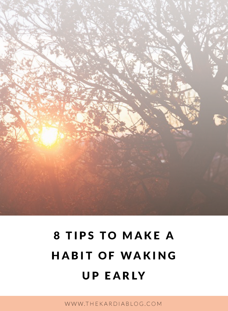 8 Tips to Make a Habit of Waking Up Early