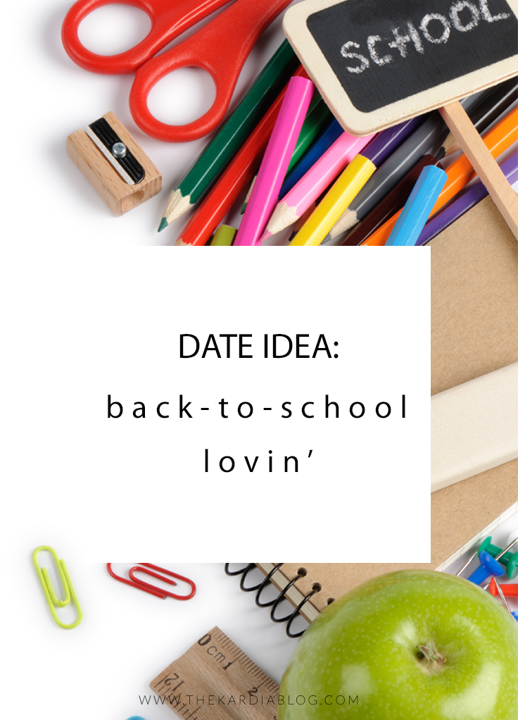 Back-to-School Lovin' Date
