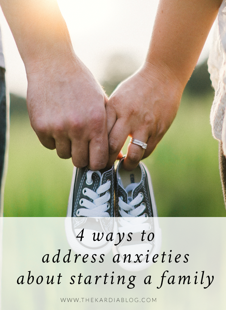 4 Ways to Address Anxieties about Starting a Family