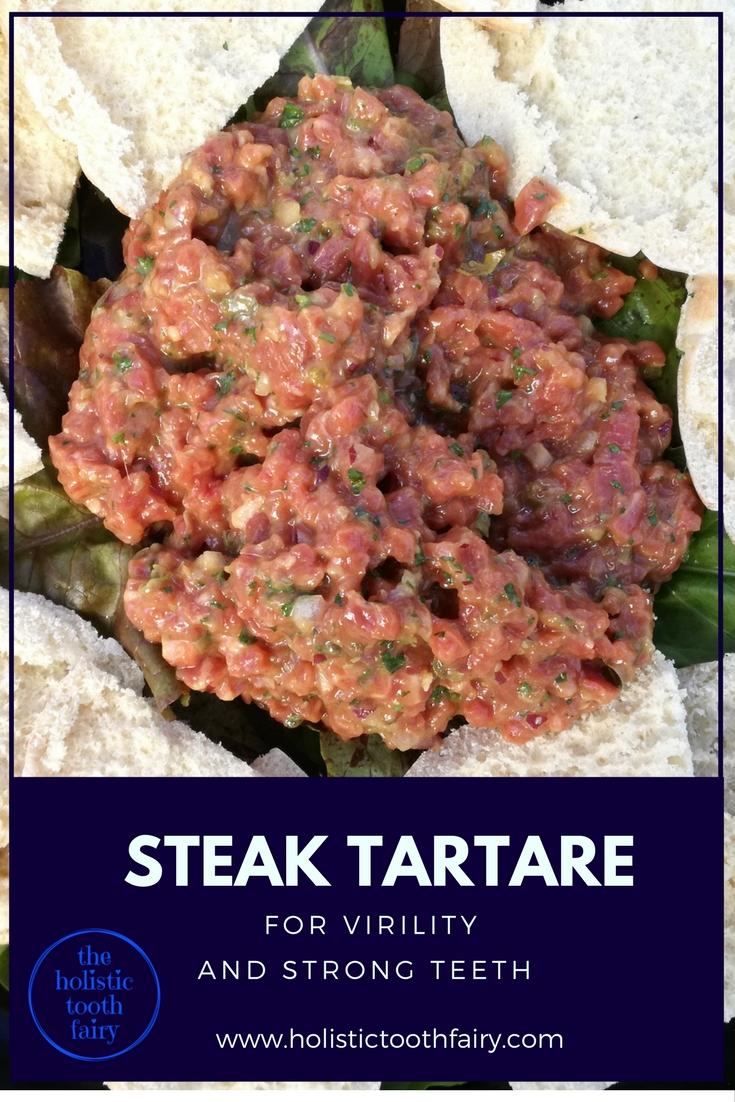 Steak tartare a teeth healing food