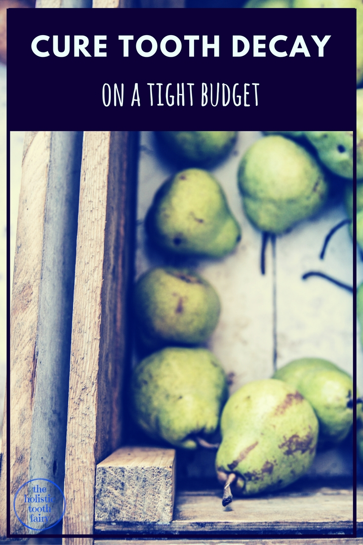 Cure Tooth Decay on a tight budget