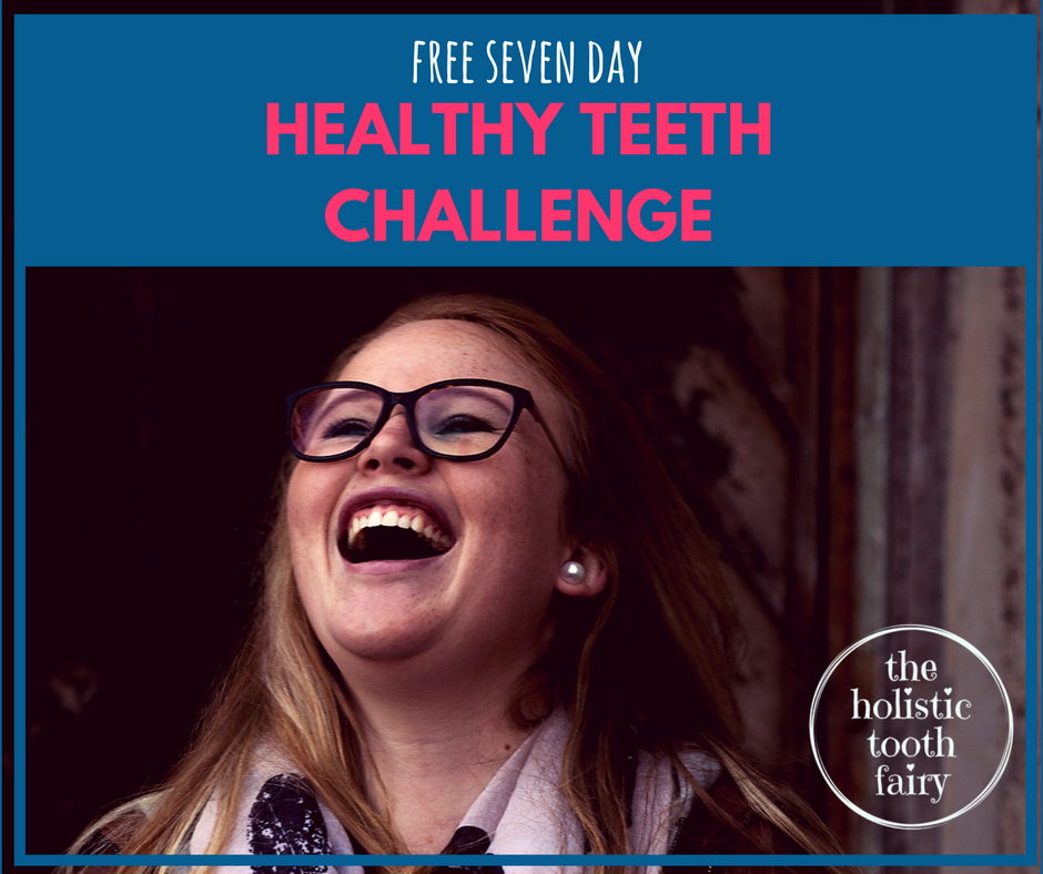 Join the FREE 7 Day Healthy Teeth Challenge for a fun, fresh, optimized oral self care habit that really works!