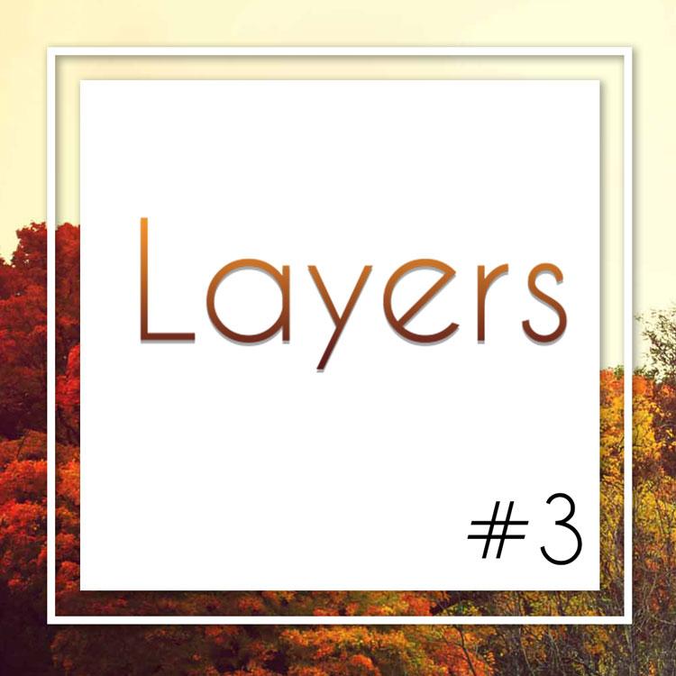 Layers_Playlist3.jpg