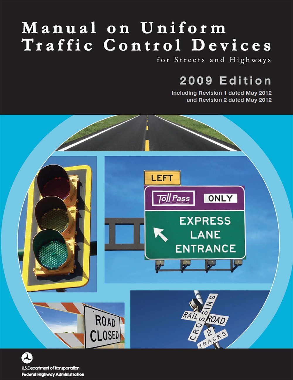 the United States' Manual on Uniform Traffic Control Devices, 2009 edition