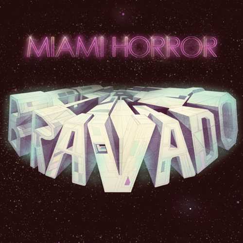 Miami Horror - Bravado EP Cover.jpeg