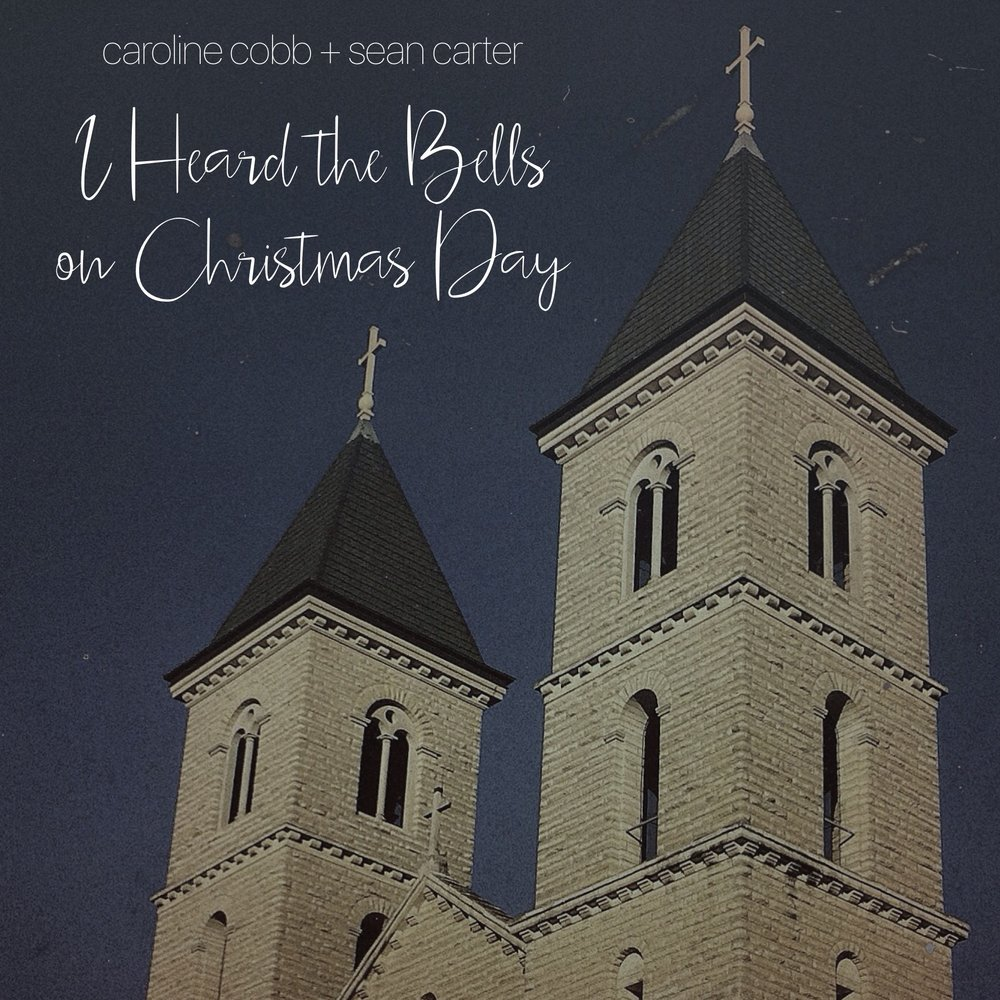 I Heard the Bells on Christmas Day cover - Cobb and Carter