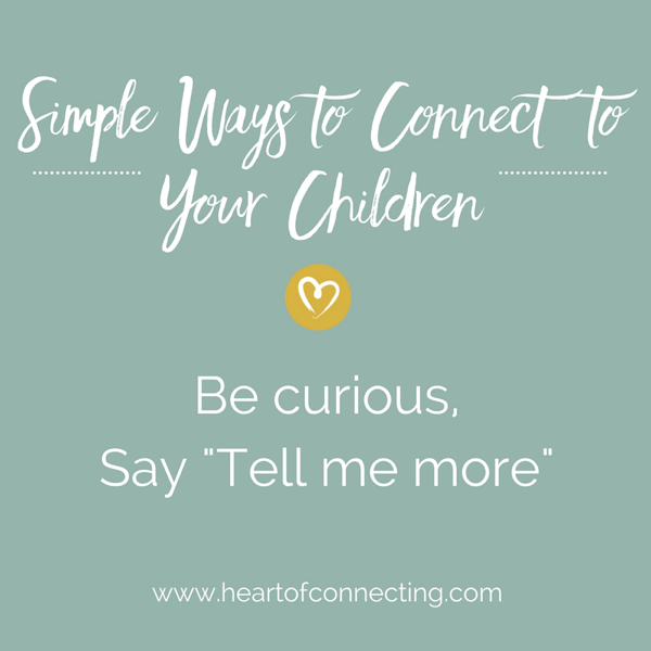 Simple Ways to Connect to Your Children-curious.png