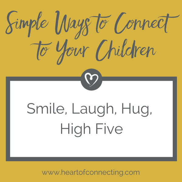 Simple Ways to Connect to Your Children-smile.png