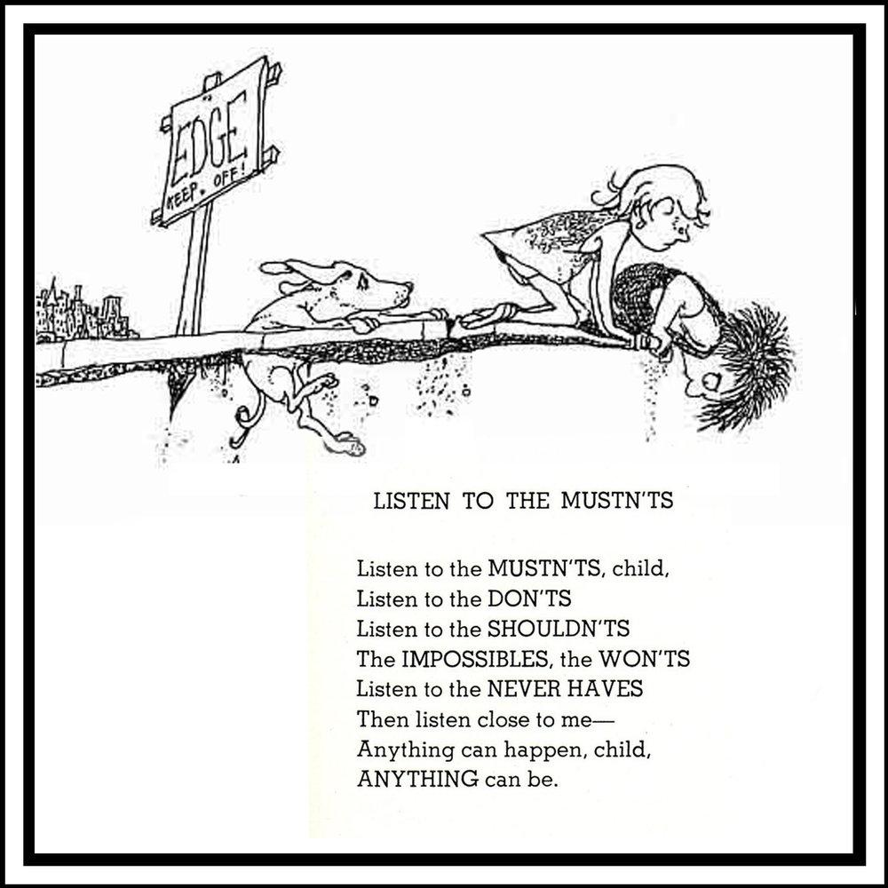 """""""Listen to the Mustn'ts"""" by Shel Silverstein"""