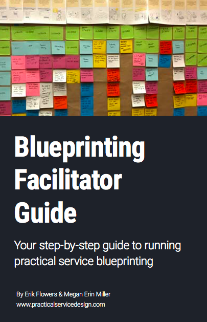 Guide to service blueprinting practical service design your step by step guide to running practical service blueprinting malvernweather Gallery