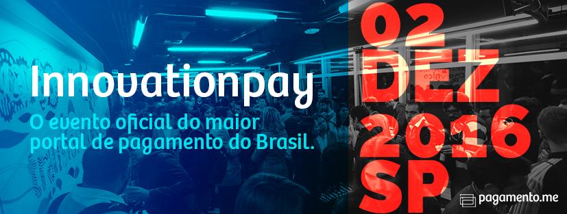 02 dez - Innovation Pay - São Paulo