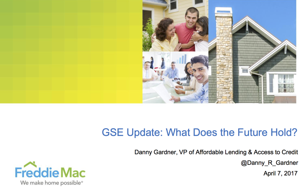 SE Update: What Does the Future Hold?    Danny Gardner  VP of Affordable Lending & Access to Credit