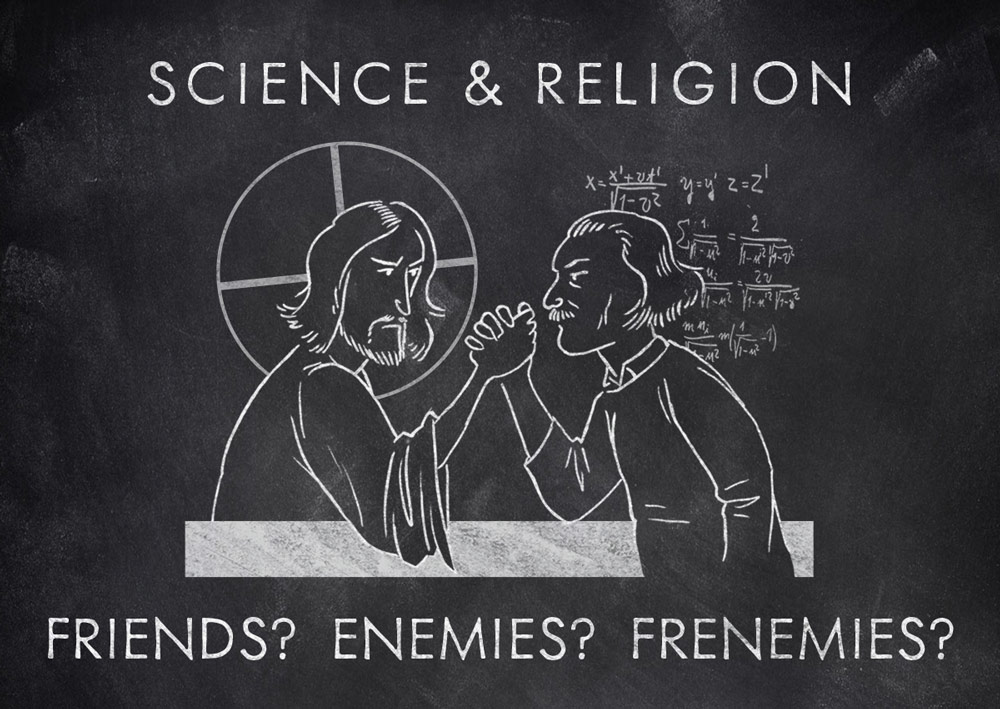 Science and Religion: Friends? Enemies? Frenemies?