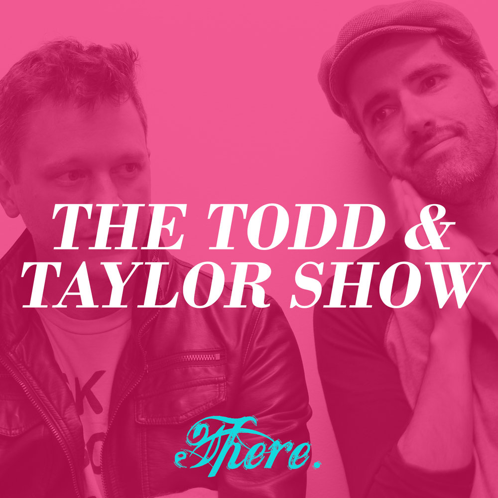 The Todd & Taylor Show