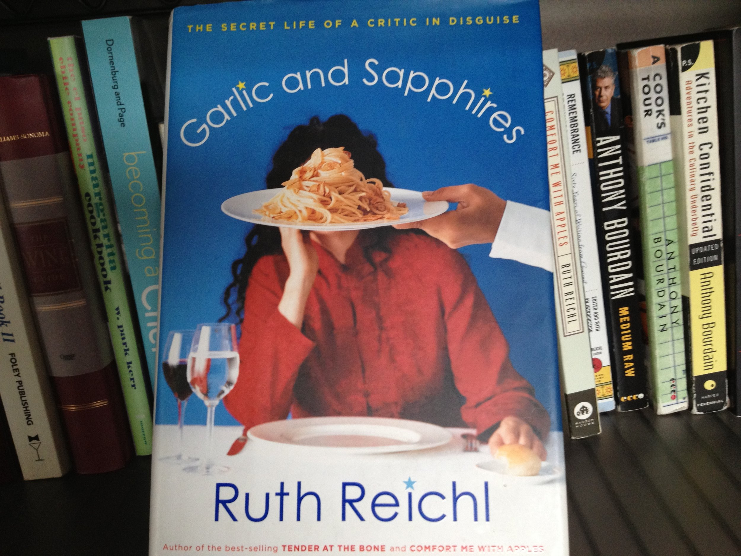 The book that started my obsession with Ruth Reichl.