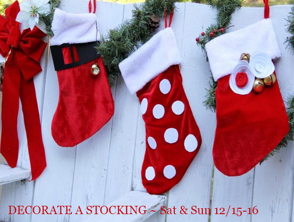 We supply everything, even the stocking! Sat - Sun 12/15, 16 from 12-4pm