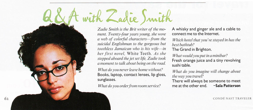 Zadie Smith, author, for Condé Nast Traveler