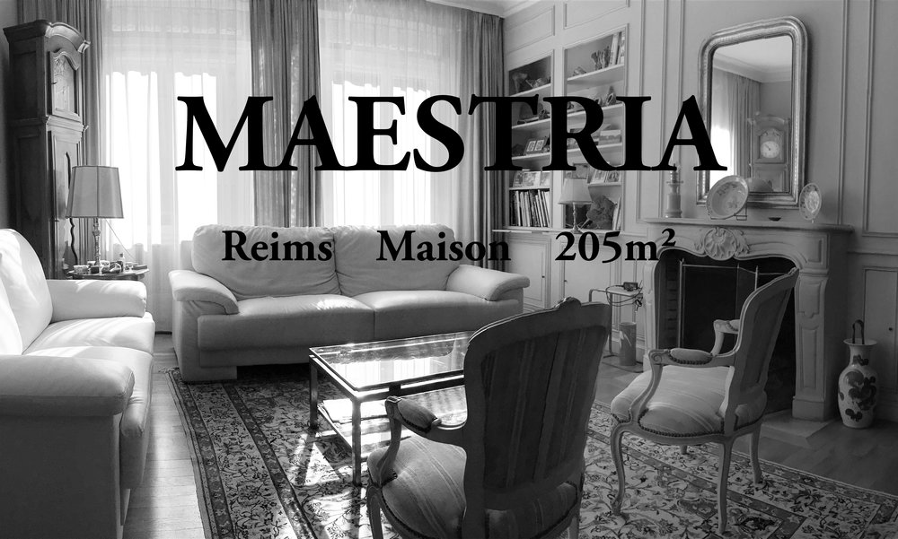 Maison Reims Maestria