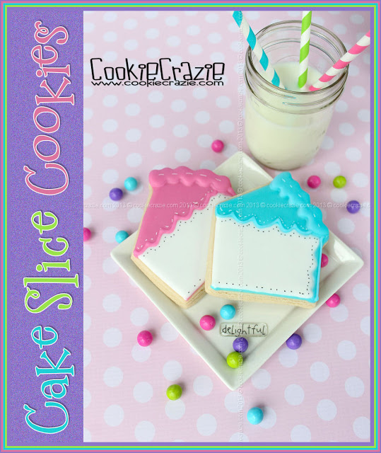 Birthday Cake Slice Cookies Tutorial Cookiecrazie
