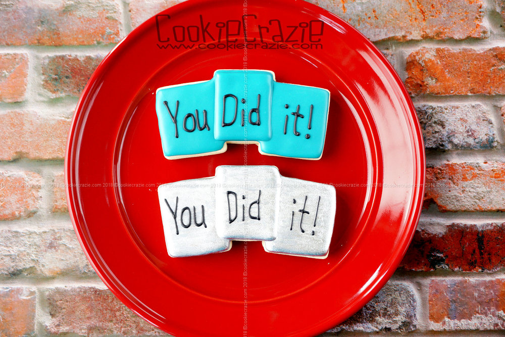 You Did It! Blocks Graduation Decorated Sugar Cookie YouTube video  HERE