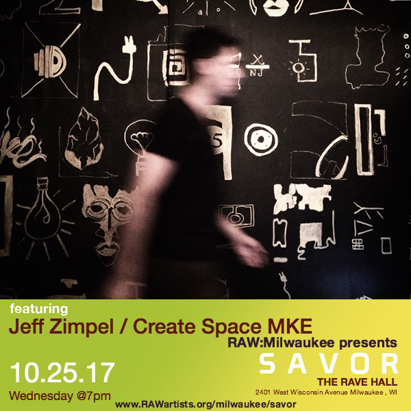 Jeff Zimpel - Create Space MKE-RAW Milwaukee presents SAVOR 2.jpg