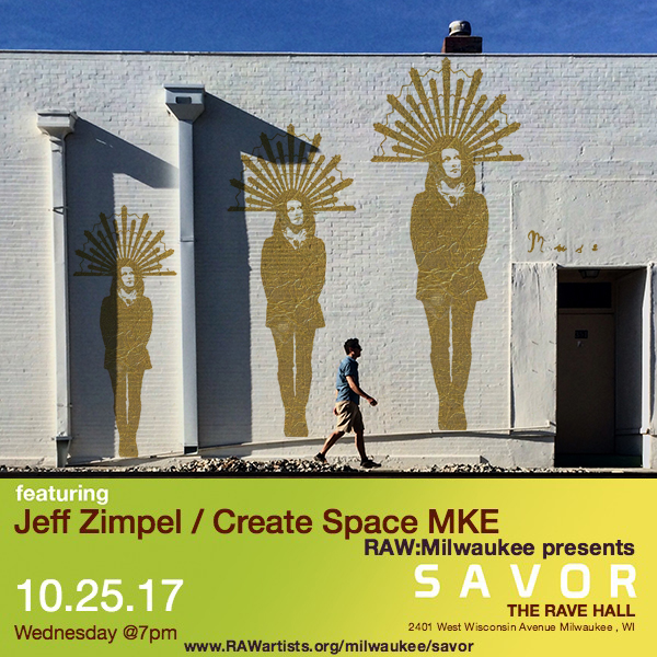 Jeff Zimpel - Create Space MKE-RAW Milwaukee presents SAVOR 3.jpg